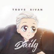 TroyeSivanDaily