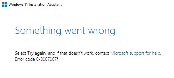 一些用户升级Windows 11时出现0x8007007f报错